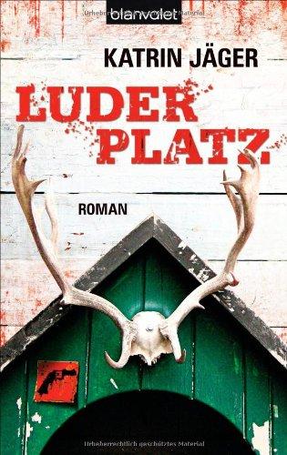 9783442379255: Luderplatz