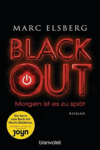 BLACKOUT - Morgen ist es zu spät - signiert (bookplate)