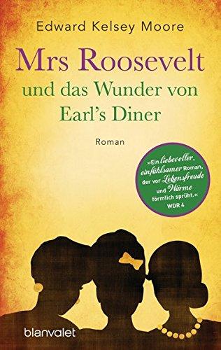 9783442380886: Mrs Roosevelt und das Wunder von Earl's Diner