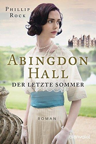9783442383047: Abingdon Hall - Der letzte Sommer