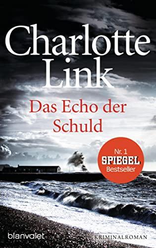 Das Echo Der Schuld (German Edition): Charlotte Link