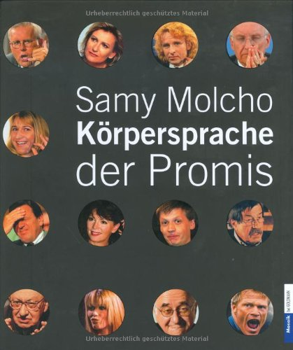 Körpersprache der Promis.: Molcho, Samy: