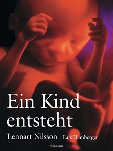 Ein Kind entsteht (3442390508) by Lennart Nilsson