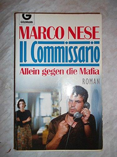 9783442410279: Il Commissario. Allein gegen die Mafia. Roman