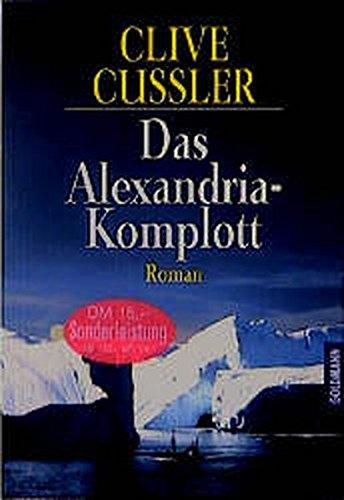 9783442410590: Das Alexandria - Komplott. Roman.