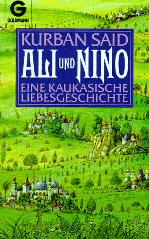 9783442410811: Ali und Nino. Eine kaukasische Liebesgeschichte