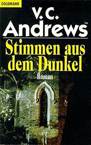 Stimmen aus dem Dunkel. Roman.: V.C. Andrews
