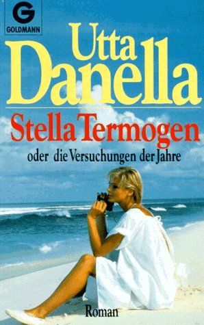 9783442413546: Stella Termogen oder die Versuchungen der Jahre : Roman