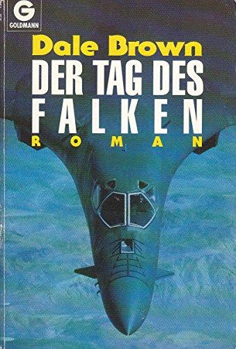 9783442415229: Der Tag des Falken. Roman