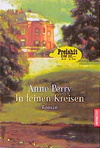 In feinen Kreisen (Goldmann Allgemeine Reihe): Anne, Perry,