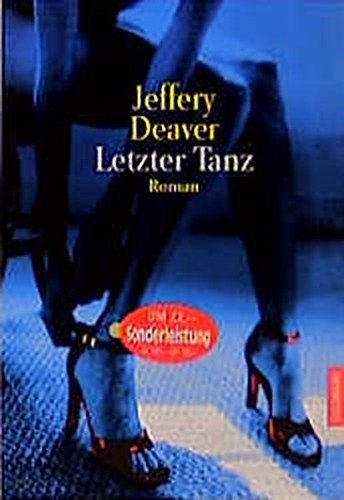 Letzter Tanz. Roman (The Coffin Dancer)