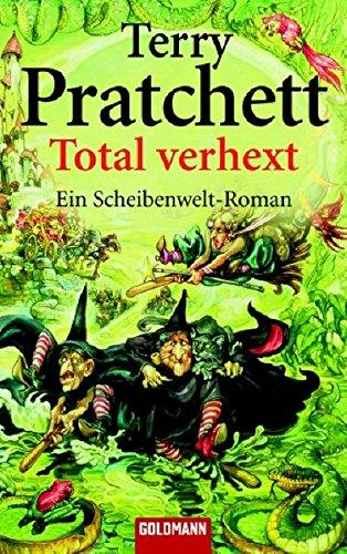 Total verhext. - Pratchett, Terry