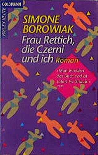 9783442421343: Frau Rettich, Die Czerni Und Ich