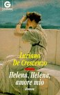 9783442421862: Helena, Helena, amore mio. Roman