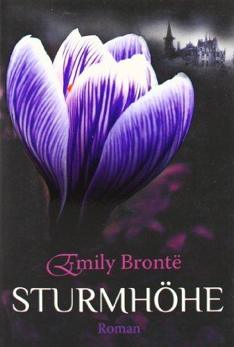 Sturmhöhe: Roman: Bronte, Emily