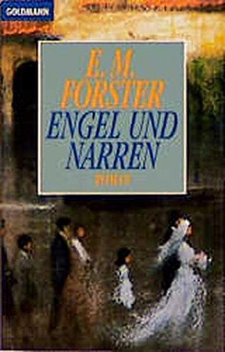 Engel und Narren. Roman.: Forster, Edward M.
