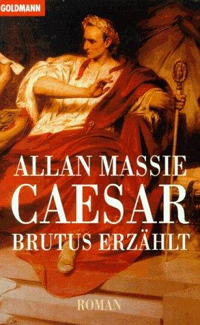 9783442425587: Caesar: Brutus erzählt