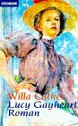 Lucy Gayheart. Roman: Willa Cather