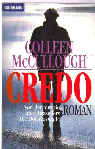 Credo (9783442426126) by Colleen McCullough