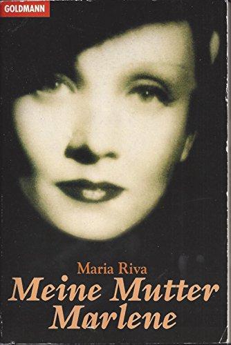 Meine Mutter Marlene - Riva, Maria