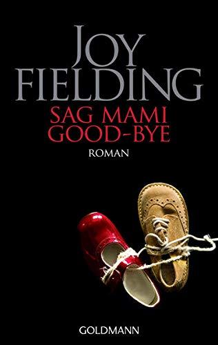 9783442428526: Sag Mammi goodbye