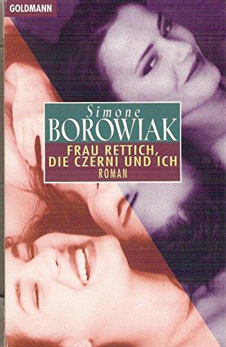 9783442431243: Frau Rettich, die Czerni und ich. Männer und andere Nebensächlichkeiten