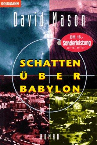 9783442433933: Schatten über Babylon