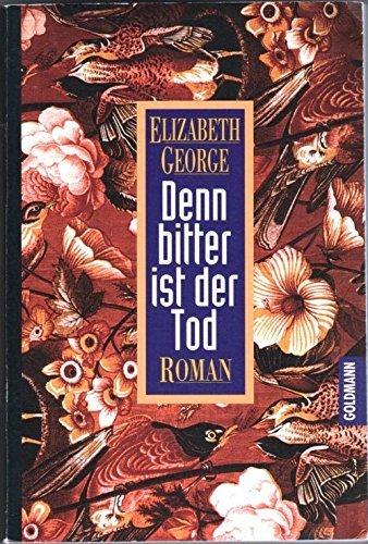 bitter ist der tod by elizabeth george abebooks. Black Bedroom Furniture Sets. Home Design Ideas