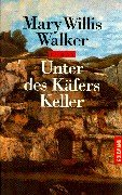 Unter DES Kaefers Keller (German Edition) (3442435137) by Mary Willis Walker