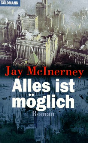 Alles Ist Moglich (Signed By Author): McInerney, Jay