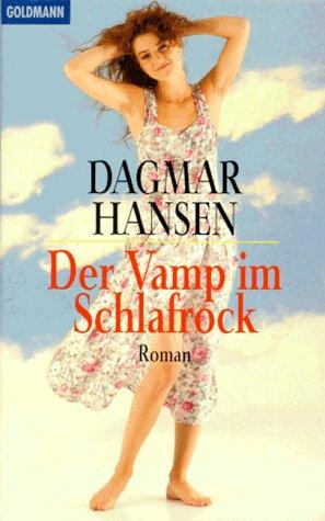 9783442436071: Der Vamp im Schlafrock.
