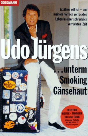 unterm Smoking Gänsehaut.: Jürgens, Udo