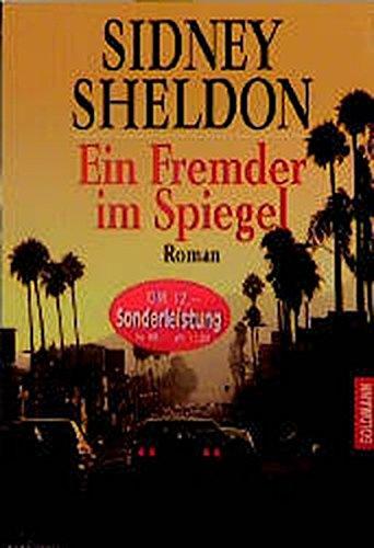 Ein Fremder im Spiegel : Roman. Aus: Sheldon, Sidney: