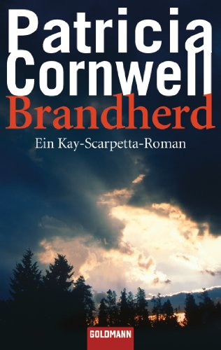 Brandherd (Kay Scarpetta) (German Edition) (3442439035) by Cornwell, Patricia Daniels; Kersten, Karin