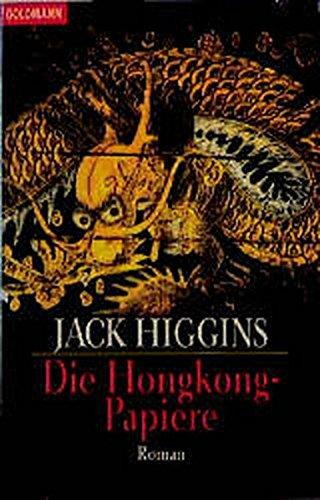 Die Hongkong-Papiere - Higgins, Jack
