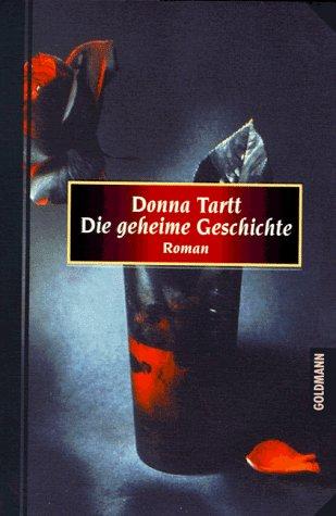 Die geheime Geschichte: Donna Tartt