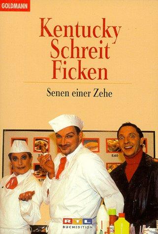 9783442441938: Kentucky Schreit Ficken