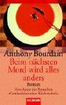 Beim nächsten Mord wird alles anders. (3442442451) by Bourdain, Anthony