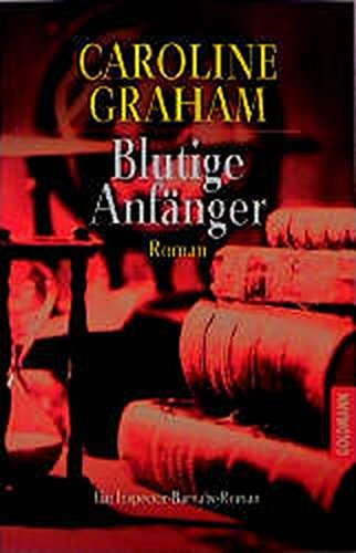 Blutige Anfänger. (3442442613) by Graham, Caroline