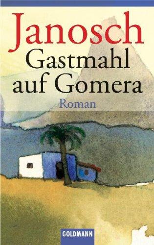 9783442443710: Gastmahl Auf Gomera (German Edition)
