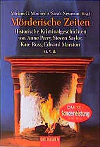 9783442444403: Mörderische Zeiten. Historische Kriminalgeschichten