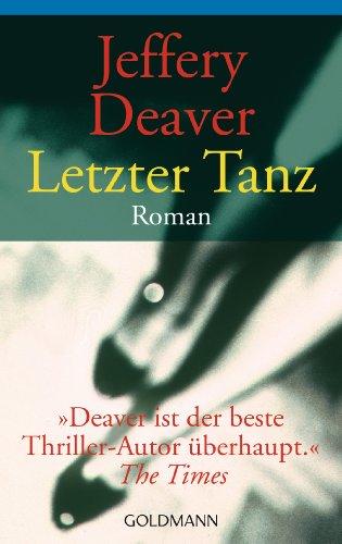 Letzter Tanz. (344244571X) by Deaver, Jeffery