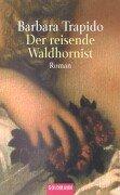 9783442446537: Der reisende Waldhornist.