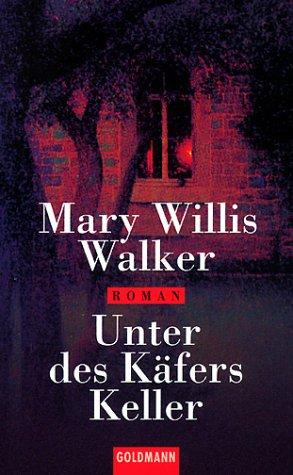 9783442448135: Unter des Käfers Keller. Sonderausgabe.