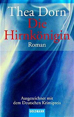 9783442448531: Die Hirnkönigin: Roman - Ausgezeichnet mit dem Deutschen Krimipreis