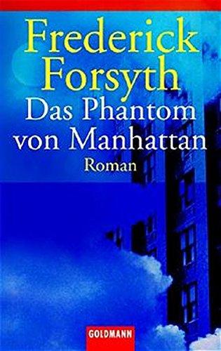 9783442450039: Das Phantom von Manhattan.