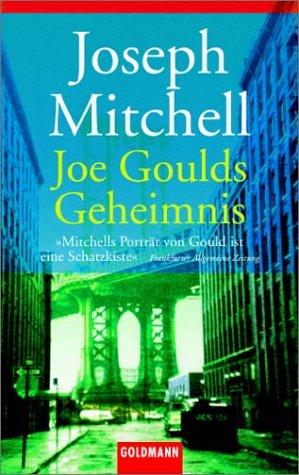 9783442450138: Joe Goulds Geheimnis.