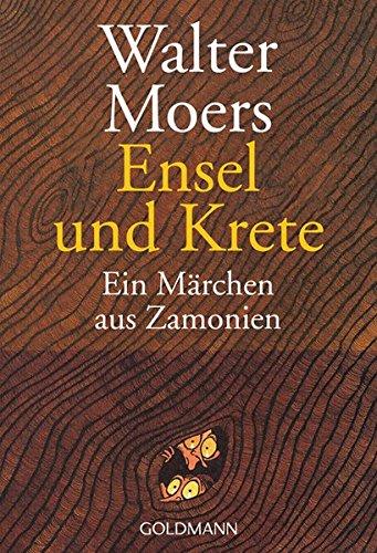 9783442450176: Ensel Und Krete: Ein Marchen Aus Zamonien Von Hildegunst Von Mythenmetz (German Edition)