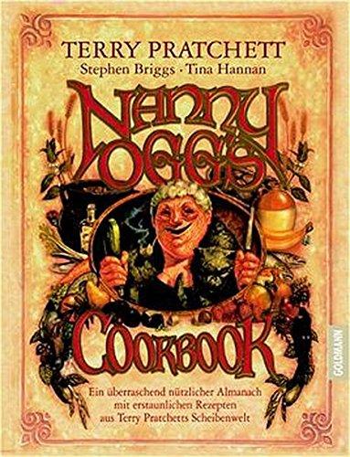 Nanny Oggs Kochbuch. (3442450500) by Pratchett, Terry; Briggs, Stephen; Hannan, Tina; Kidby, Paul