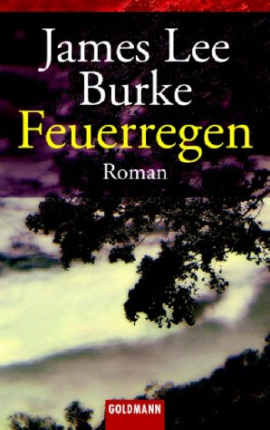 Feuerregen. (9783442450985) by James Lee Burke